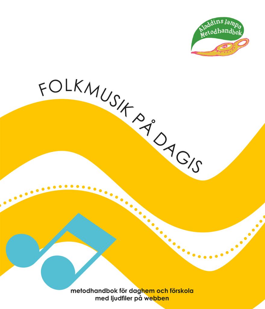 Folkmusik på dagis -metodhandbok