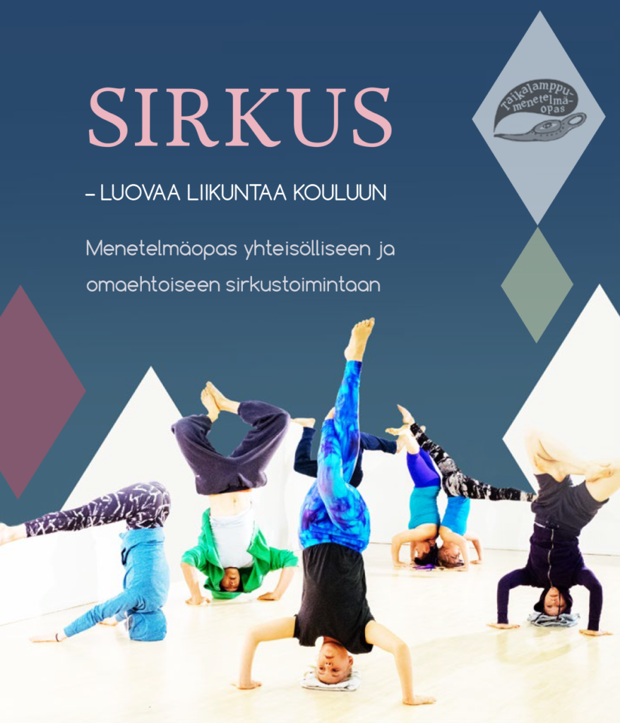 Sirkus – Luovaa liikuntaa kouluun, Menetelmäopas