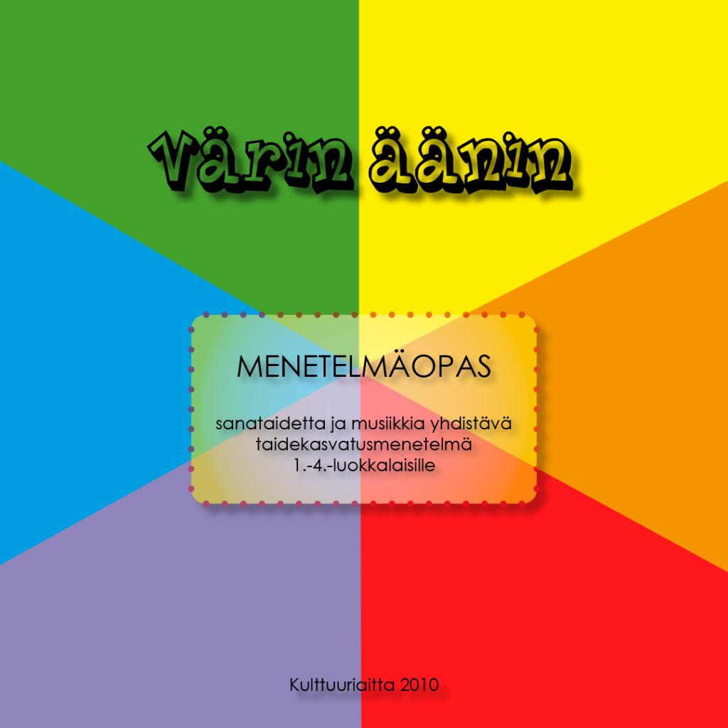 Värin äänin - sanataidetta ja musiikkia yhdistävä taidekasvatusmenetelmä